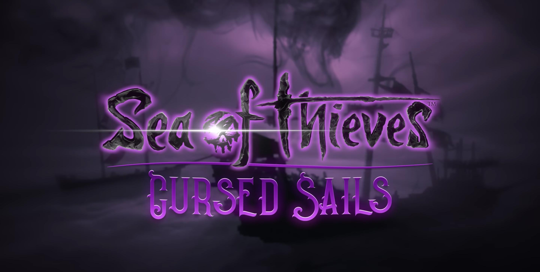 Sea of Thieves   Nova expansão, Cursed Sails, chega no final do mês