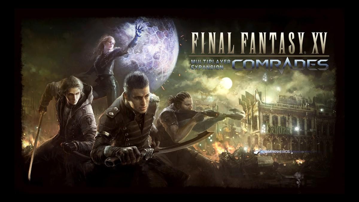 Final Fantasy XV Multiplayer: Comrades | Multiplayer de Final Fantasy XV será lançado como jogo independente