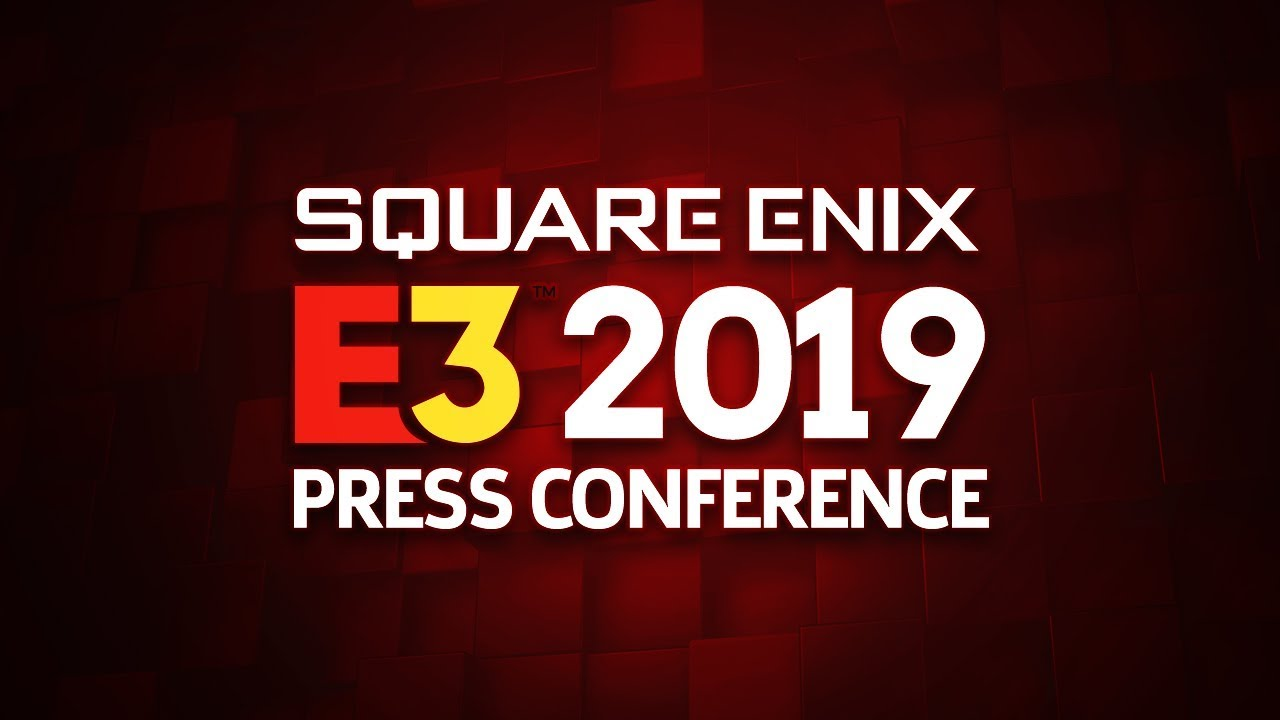 E3 2019 | Confira o que rolou na conferência da Square Enix